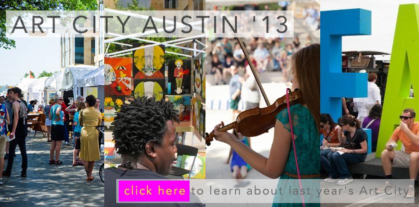 THANK YOU!!! Art City Austin 2013