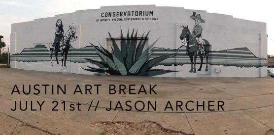 Austin Art Break with Jason Archer