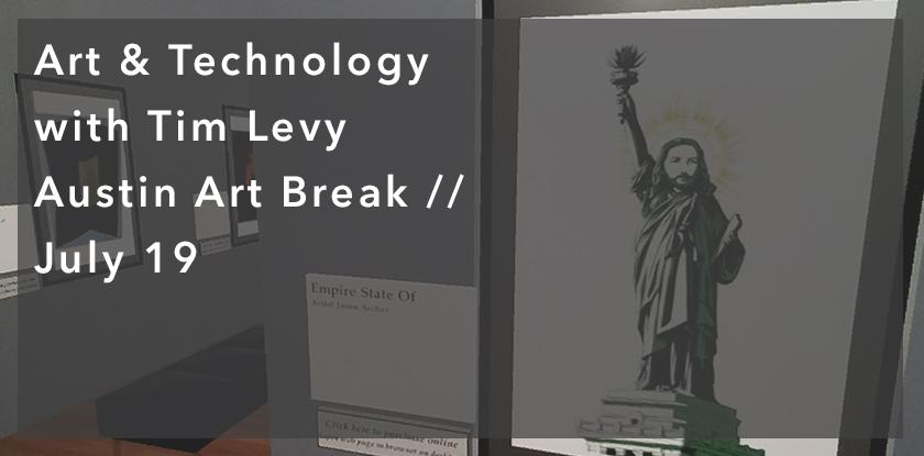 Art & Technology: Art Break with Tim Levy