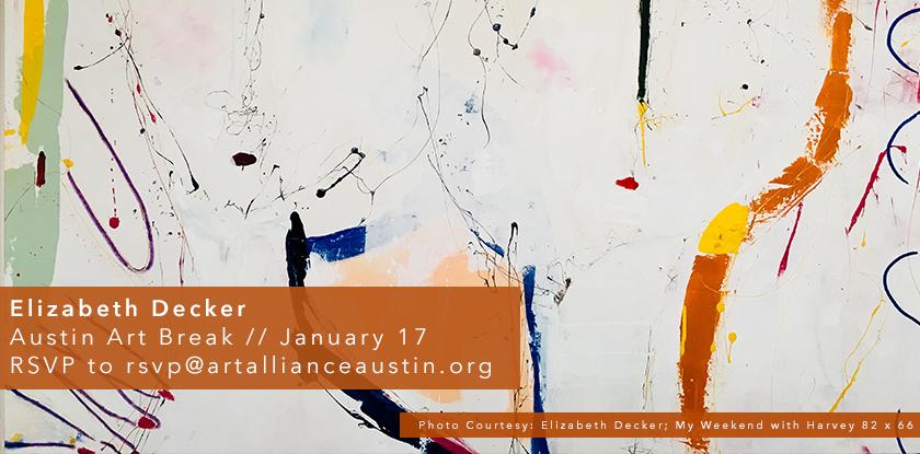Austin Art Break with Elizabeth Decker